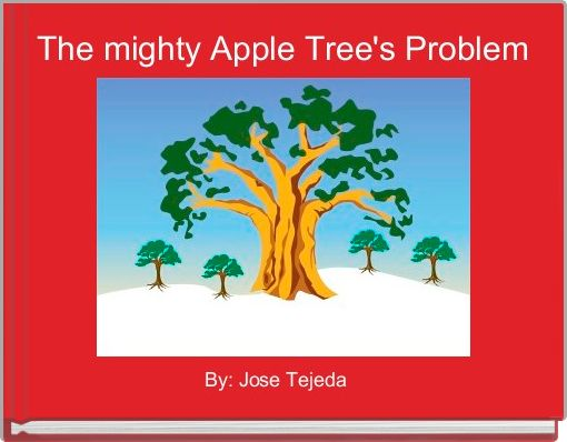 The mighty Apple Tree's Problem