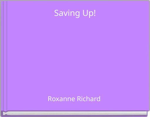 Saving Up!