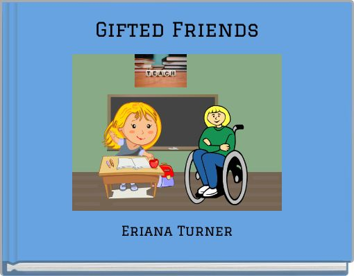 Gifted Friends
