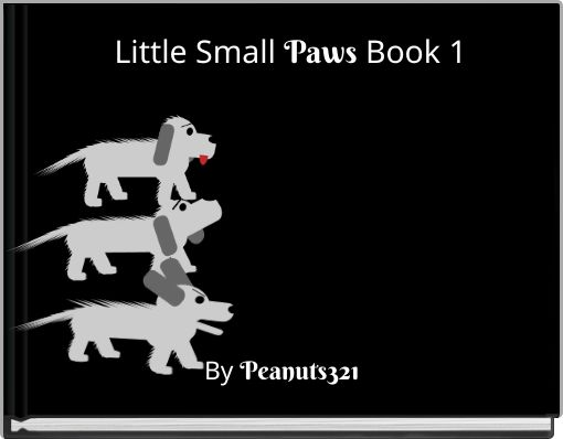 Little Small Paws Book 1
