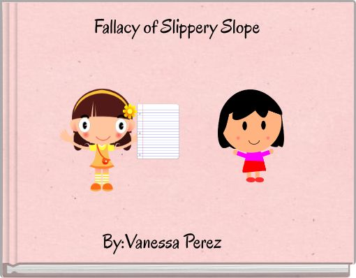 Fallacy of Slippery Slope