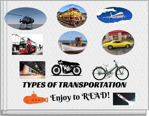 TYPES OF TRANSPORTATION