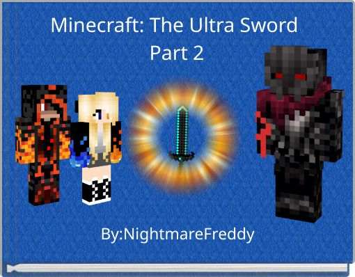 Minecraft: The Ultra Sword Part 2