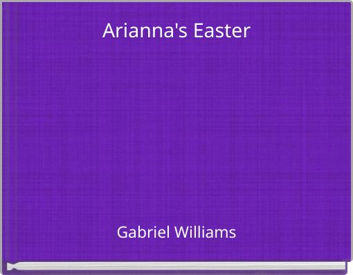 Arianna's Easter