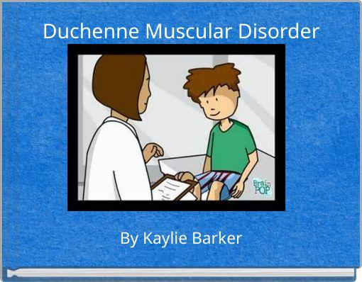Duchenne Muscular Disorder