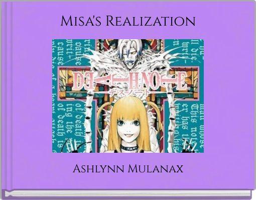 Misa's Realization