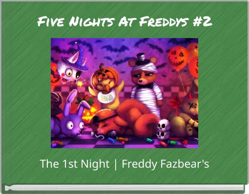 Five Nights At Freddys #2