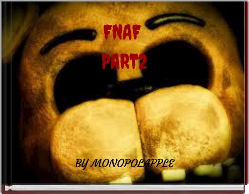 FNAF PART2