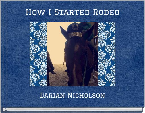 How I Started Rodeo