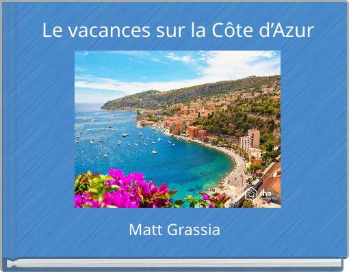 Le vacances sur la Côte d'Azur