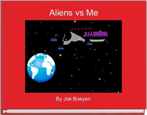 Aliens vs Me