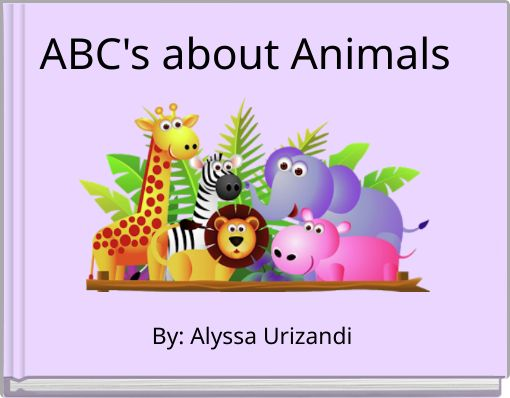 ABC's about Animals