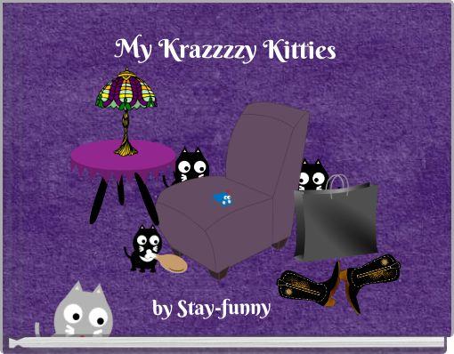 My Krazzzzy Kitties