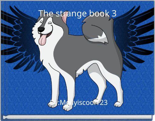 The strange book 3