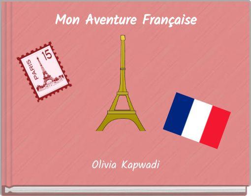 Mon Aventure Française