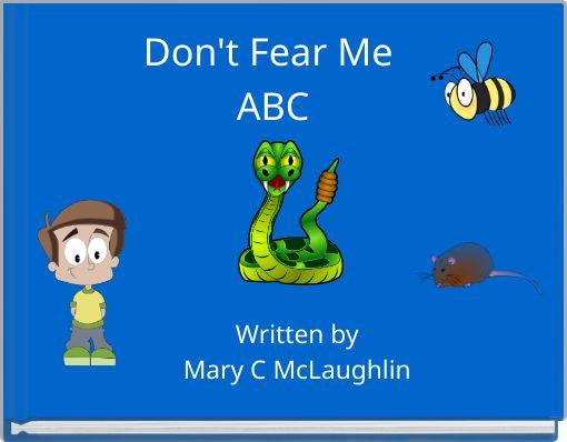 Don't Fear Me ABC
