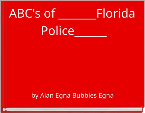 ABC's of _______Florida Police______