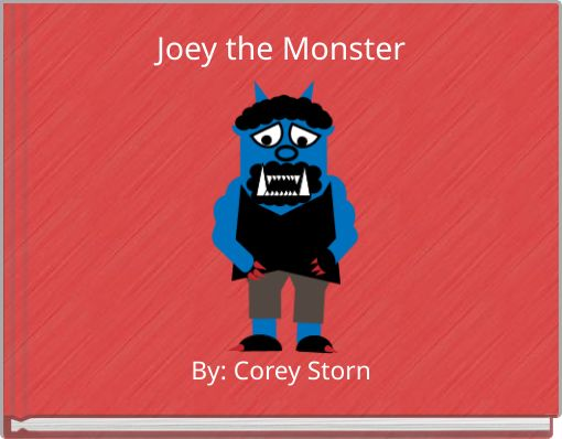 Joey the Monster
