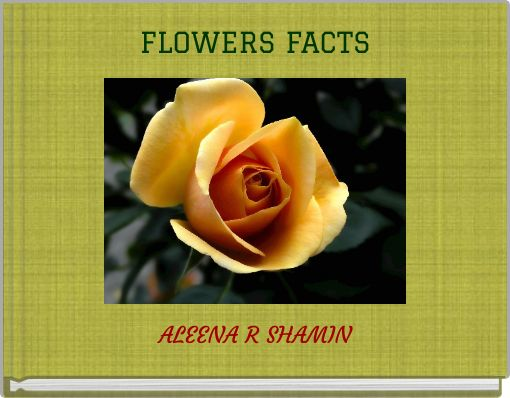 FLOWERS FACTS