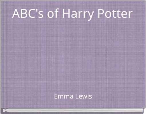 ABC's of Harry Potter