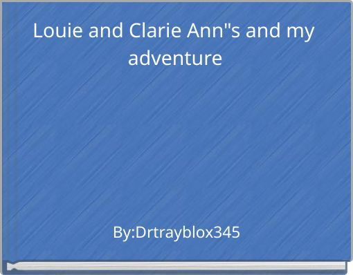 Louie and Clarie Ann