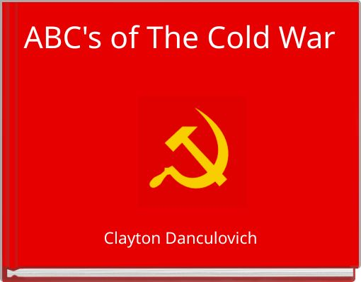 ABC's of The Cold War