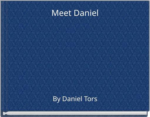 Meet Daniel