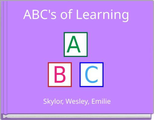 ABC's of Learning