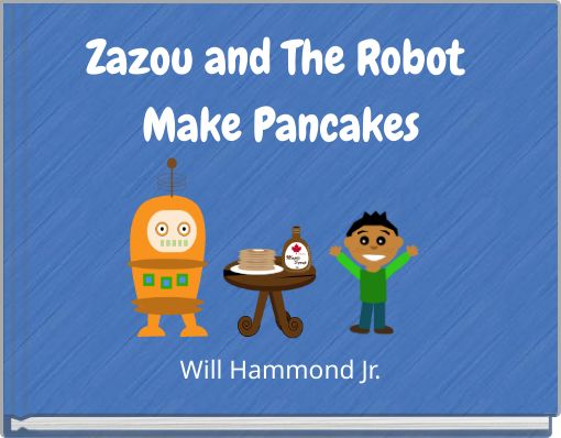 Zazou and The Robot Make Pancakes