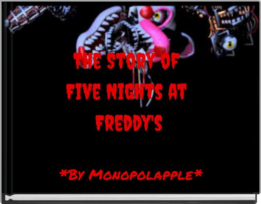 The Story of Five Nights at Freddy's