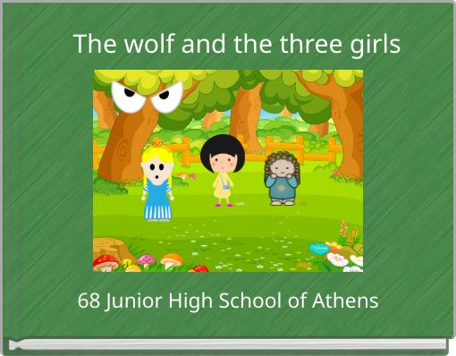 The wolf and the three girls