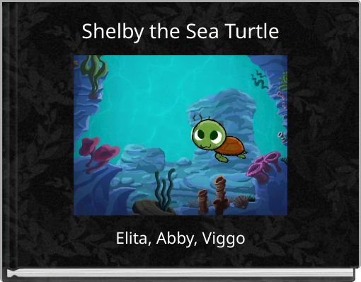 Shelby the Sea Turtle