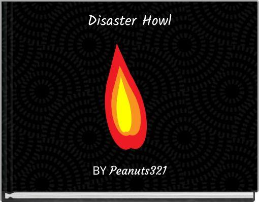 Disaster Howl