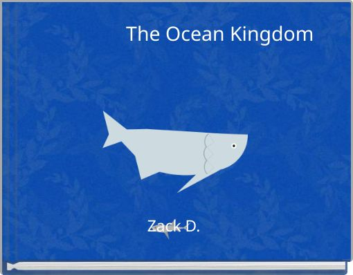 The Ocean Kingdom