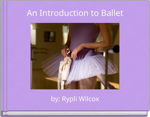 An Introduction to Ballet