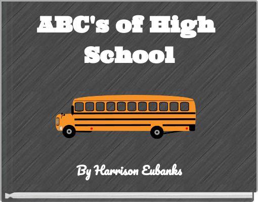 ABC's of High School