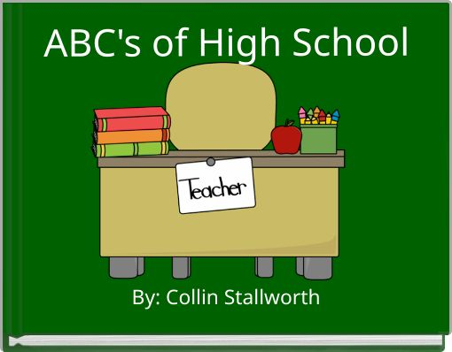 ABC's of High School
