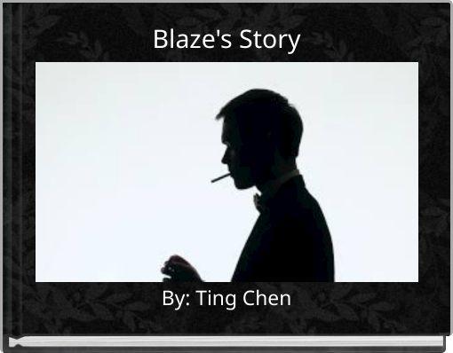 Blaze's Story