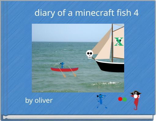 diary of a minecraft fish 4