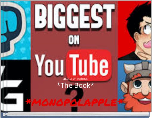 BIGGEST ON YOUTUBE *The Book*