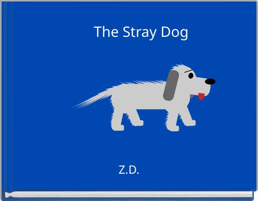 The Stray Dog