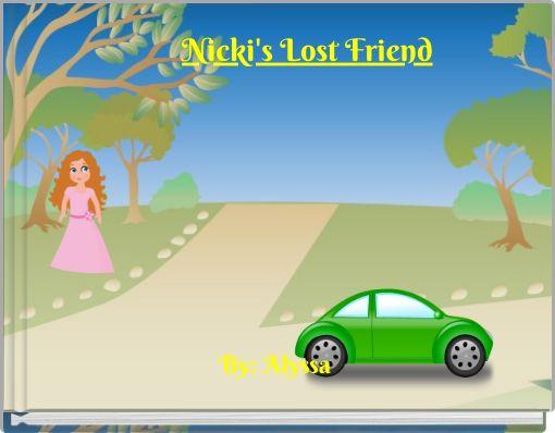 Nicki's Lost Friend