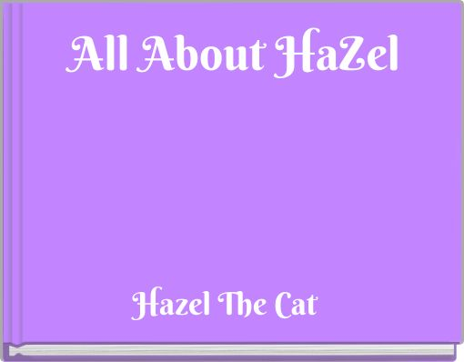 All About HaZel
