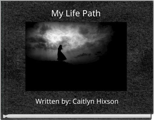 My Life Path