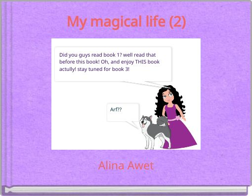 My magical life (2)