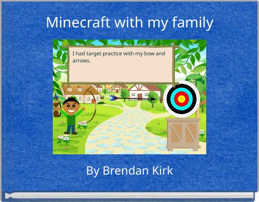 Minecraft with my family