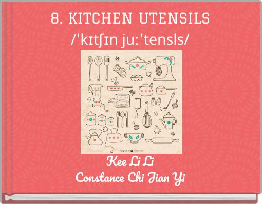 8. KITCHEN UTENSILS/ˈkɪtʃɪn  juːˈtensls/