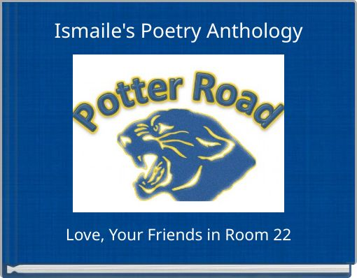 Ismaile's Poetry Anthology