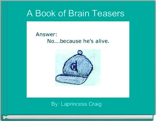 A Book of Brain Teasers