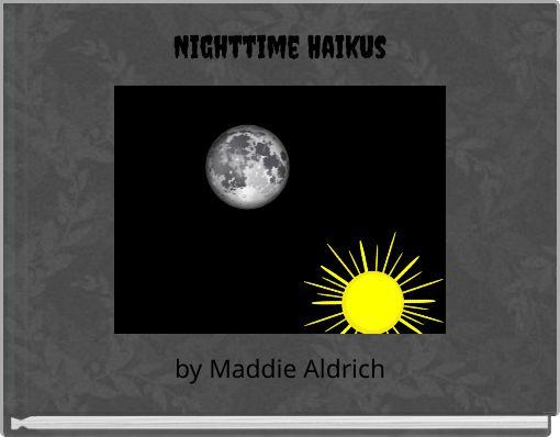 Nighttime Haikus